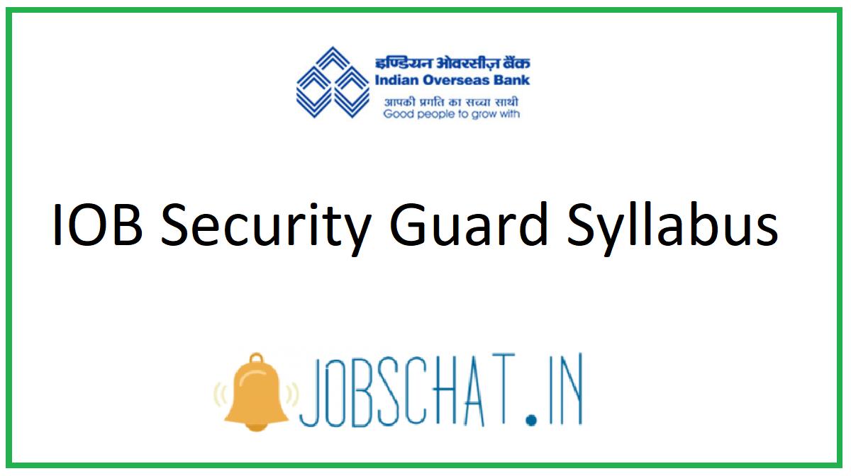 IOB Security Guard Syllabus