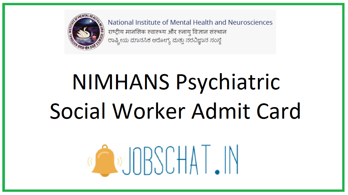 NIMHANS Psychiatric Social Worker Admit Card