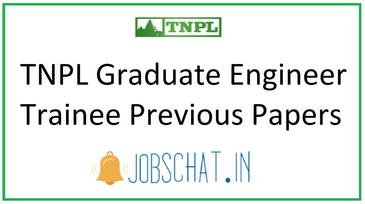 TNPL Graduate Engineer Trainee Previous Papers