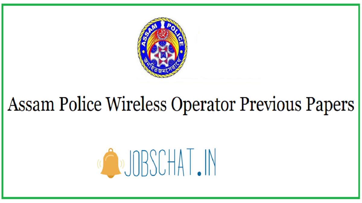 Assam Police Wireless Operator Previous Papers