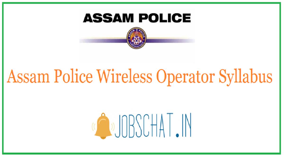 Assam Police Wireless Operator Syllabus