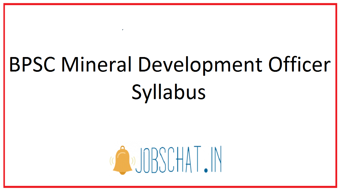 BPSC Mineral Development Officer Syllabus