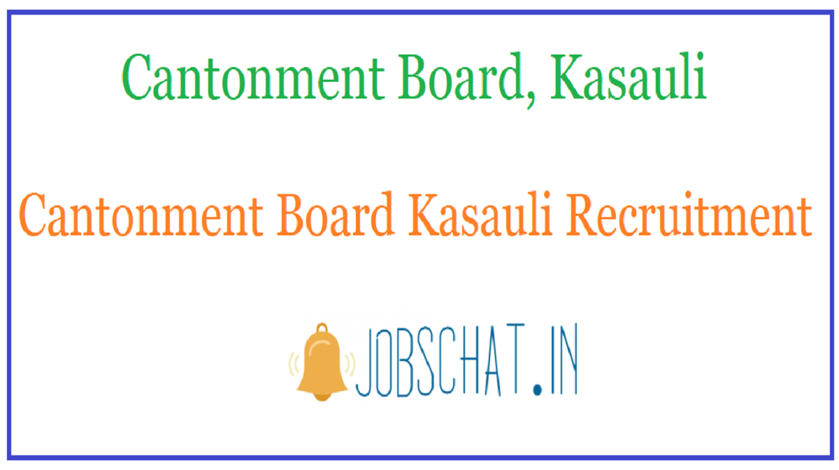 Cantonment Board Kasauli Recruitment