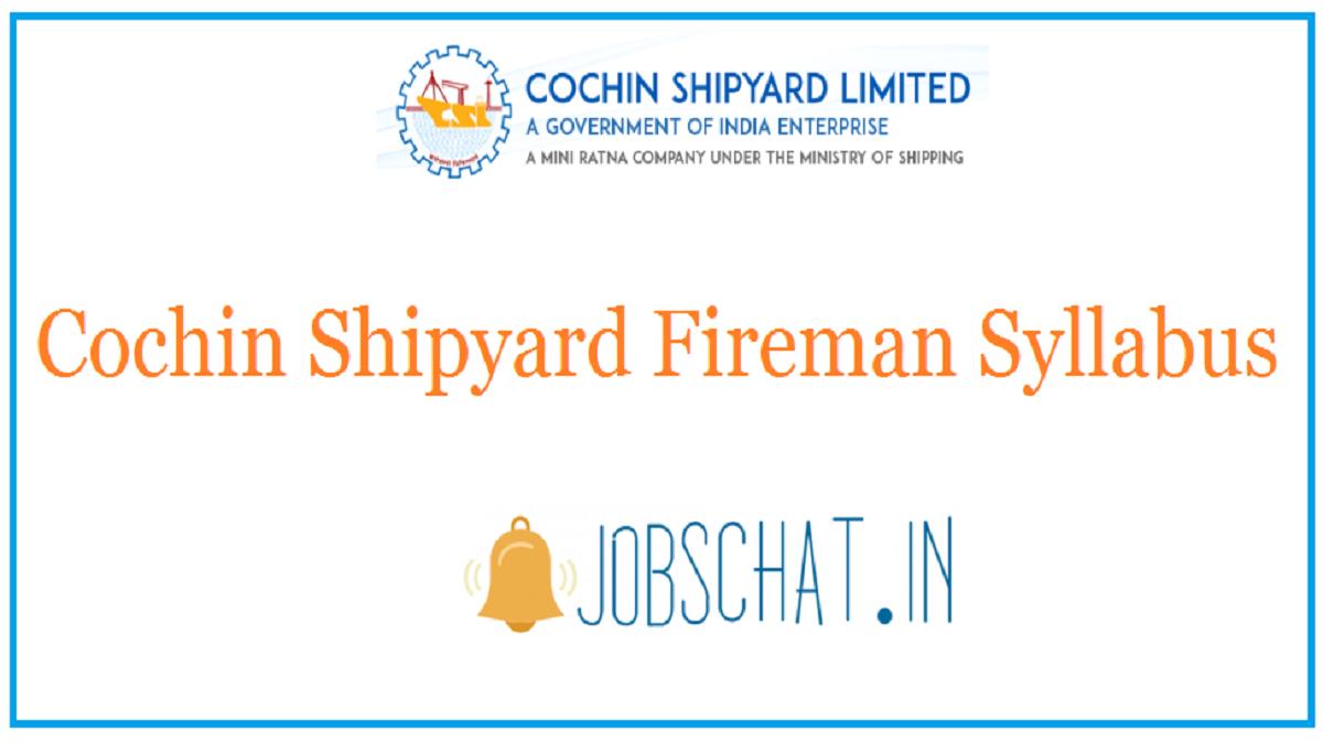 Cochin Shipyard Fireman Syllabus
