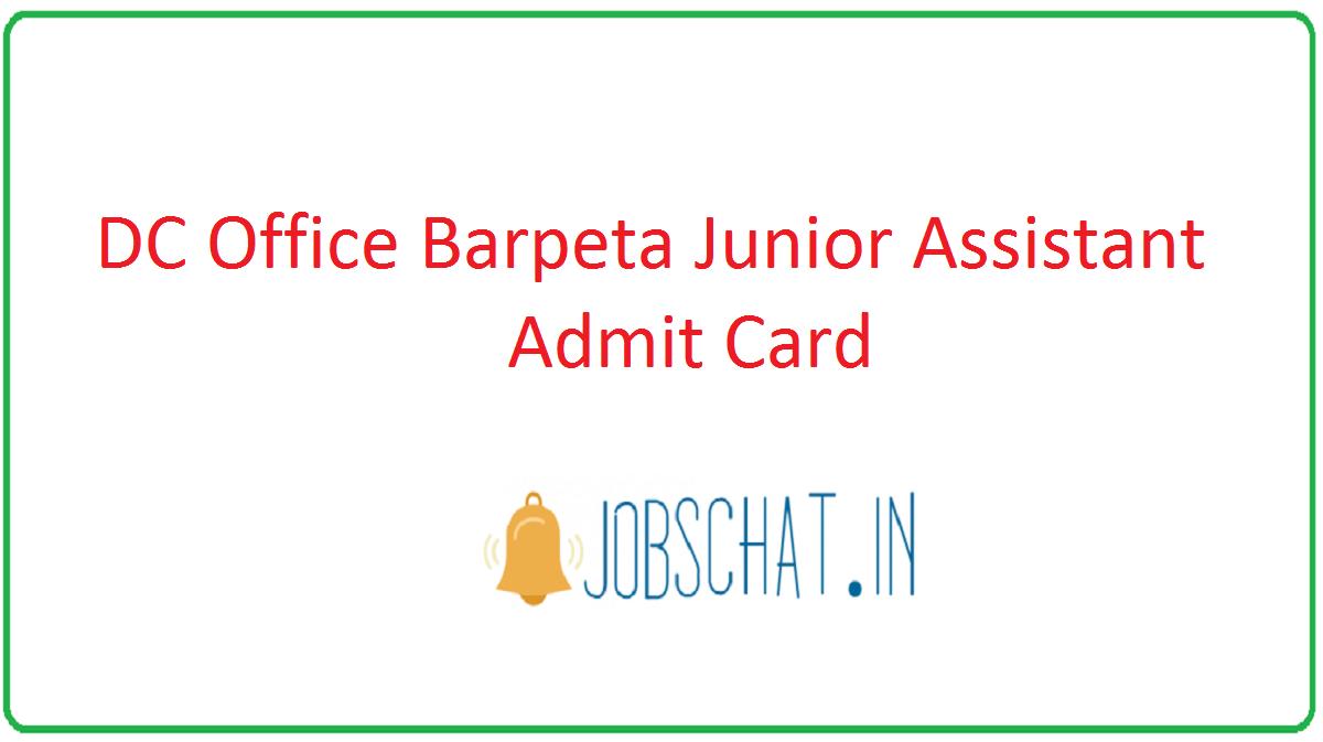 DC Office Barpeta Junior Assistant Admit Card