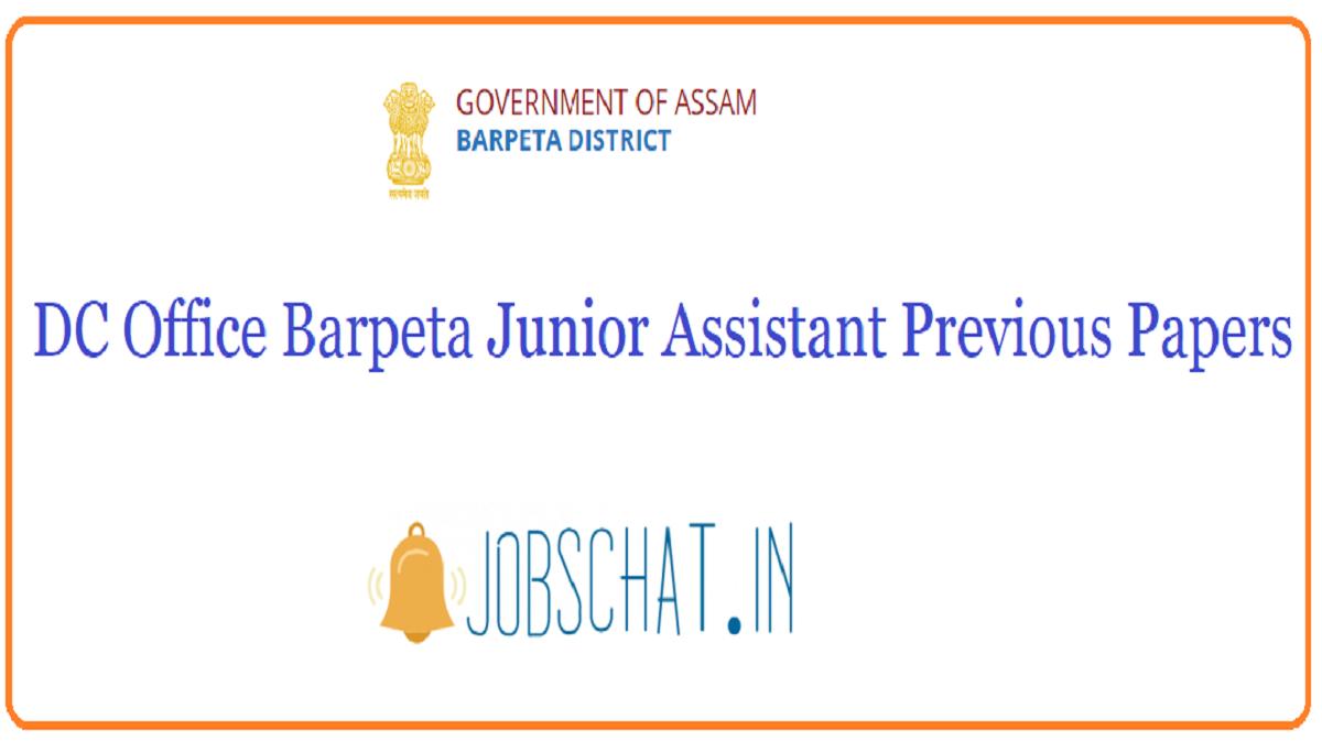 DC Office Barpeta Junior Assistant Previous Papers