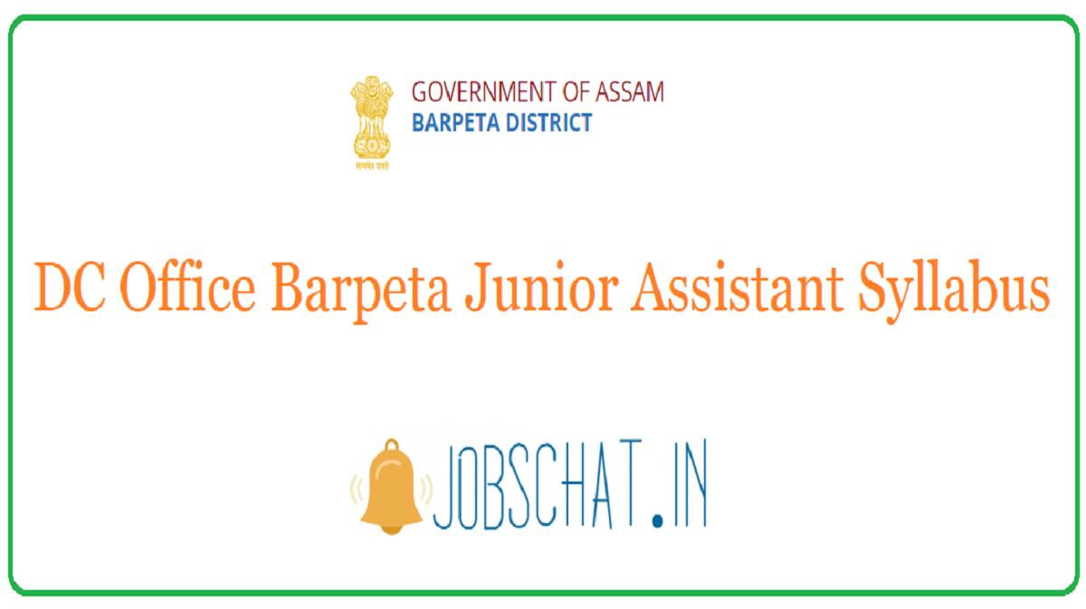DC Office Barpeta Junior Assistant Syllabus
