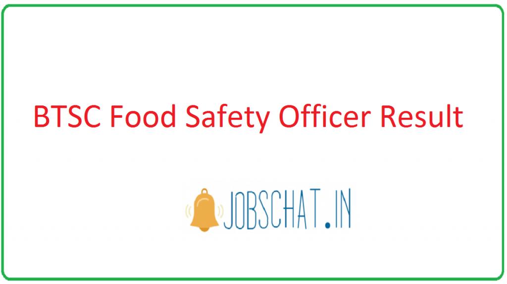 BTSC Food Safety Officer Result