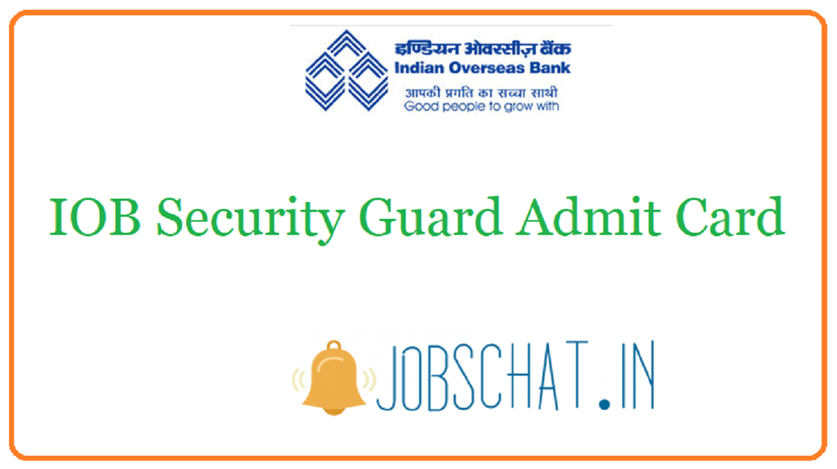 IOB Security Guard Admit Card