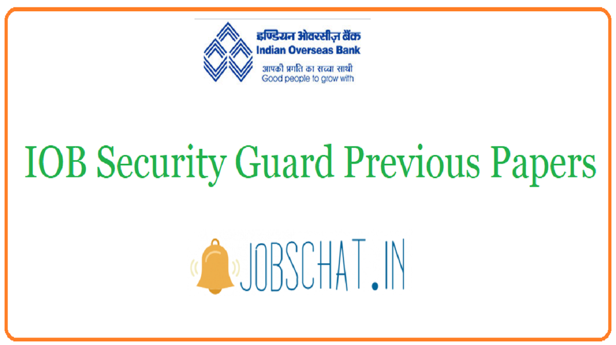 IOB Security Guard Previous Papers