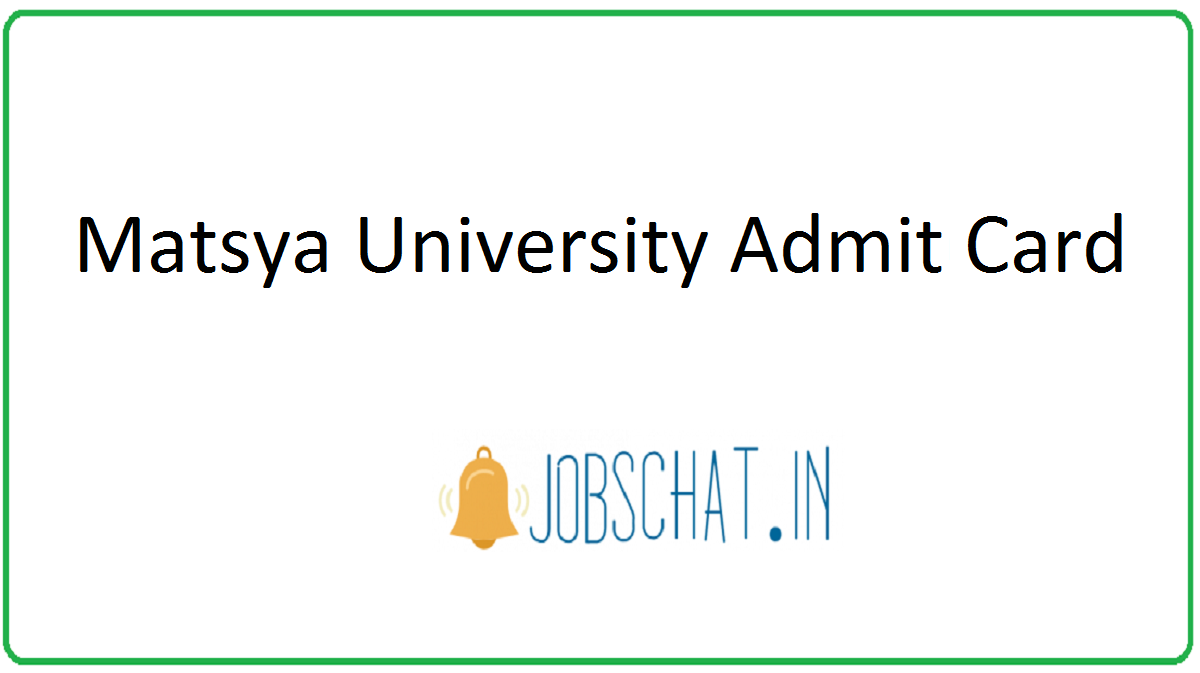 Matsya University Admit Card