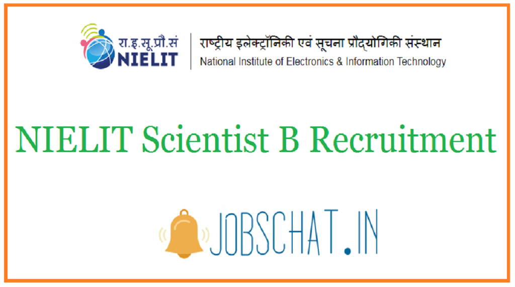 NIELIT Scientist B Recruitment