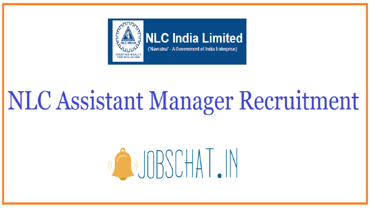 NLC Assistant Manager Recruitment