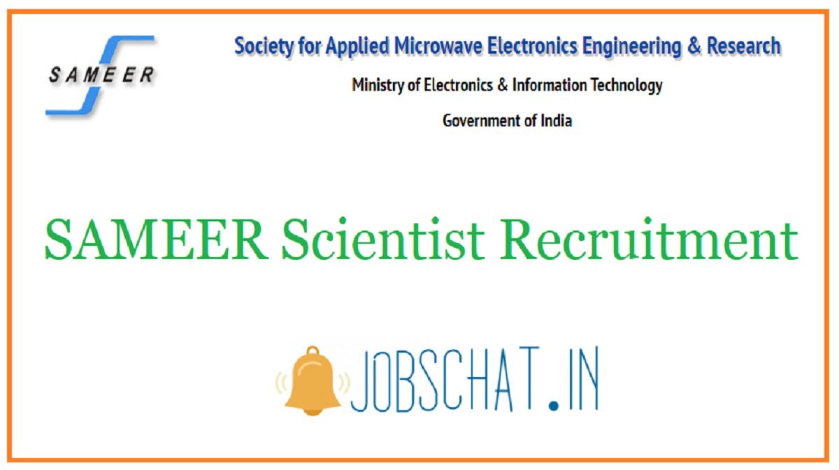 SAMEER Scientist Recruitment