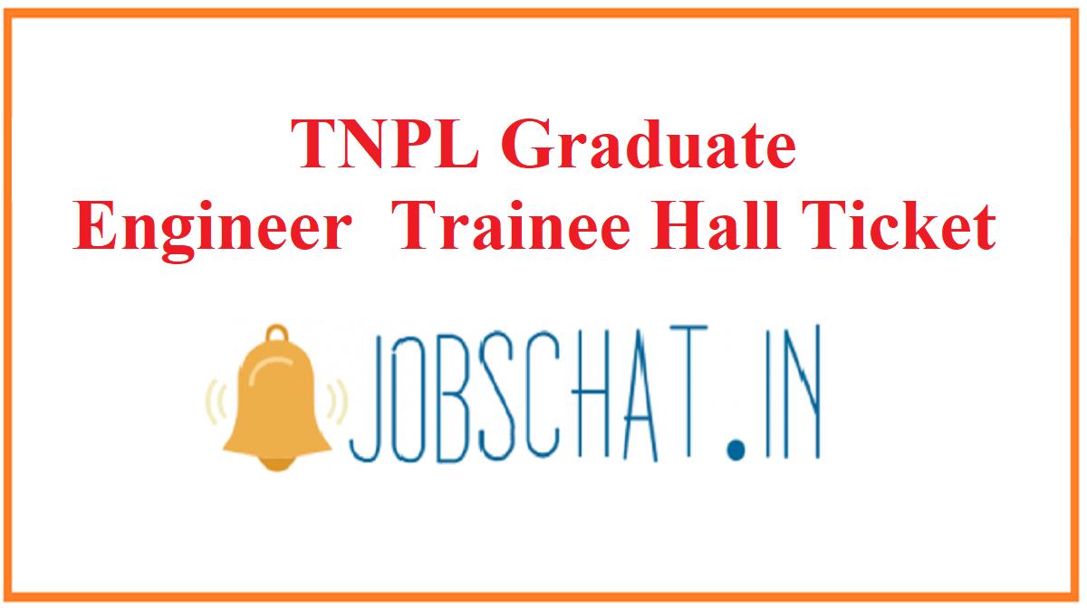 TNPL Graduate Engineer Trainee Hall Ticket