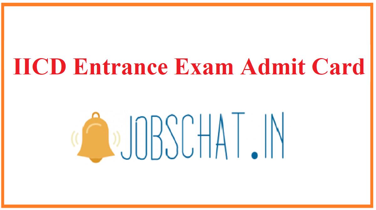 IICD Entrance Exam Admit Card