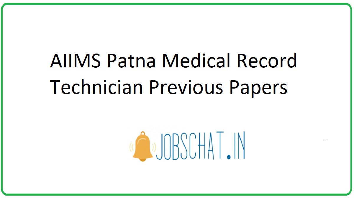 AIIMS Patna Medical Record Technician Previous Papers