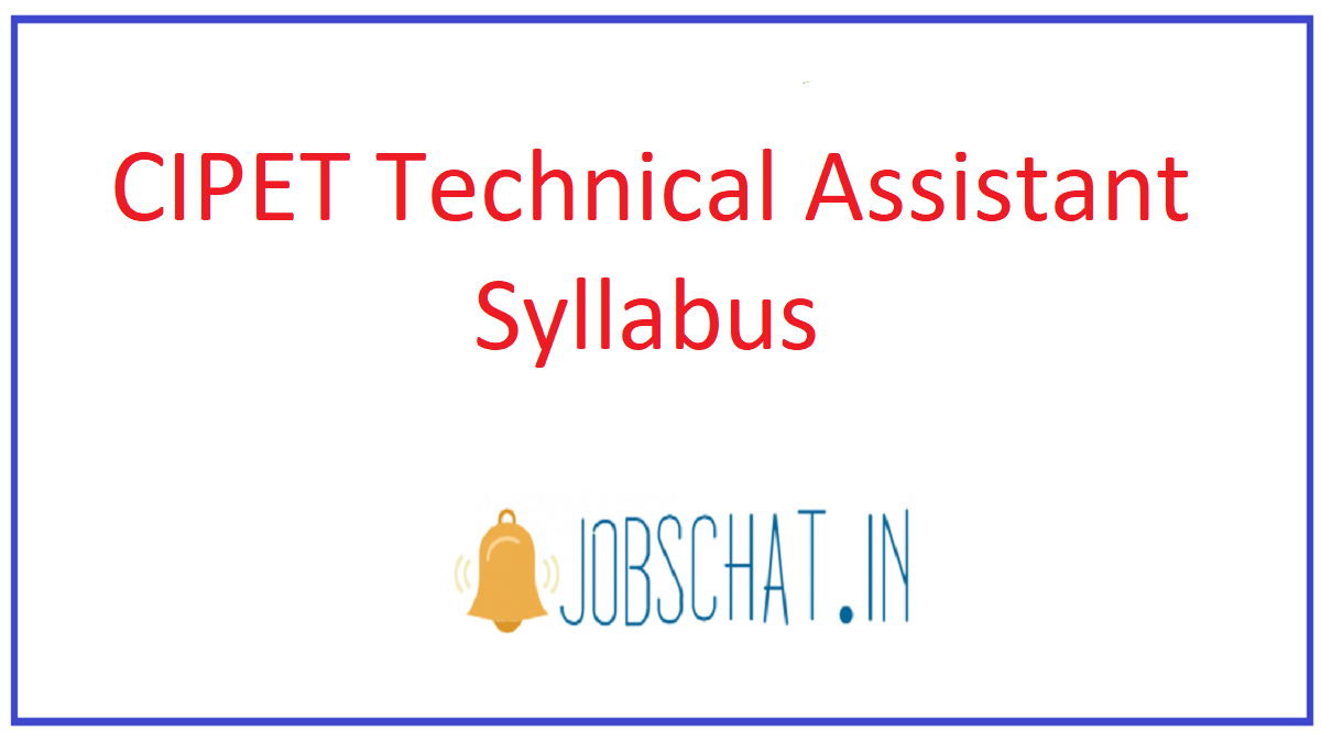 CIPET Technical Assistant Syllabus