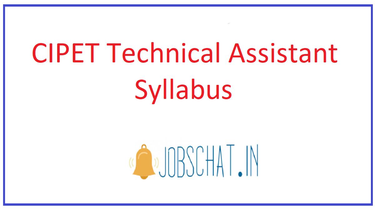 CIPET Technical Assistant Syllabus