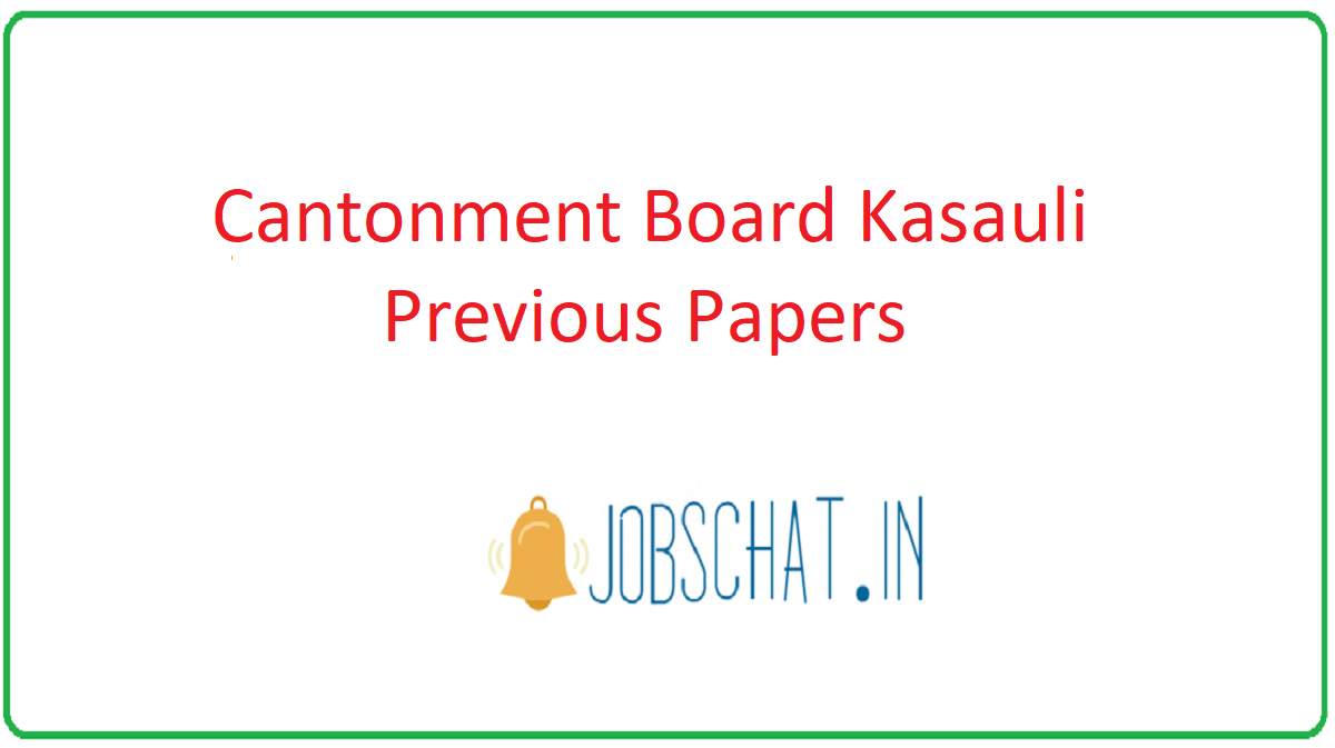 Cantonment Board Kasauli Previous Papers