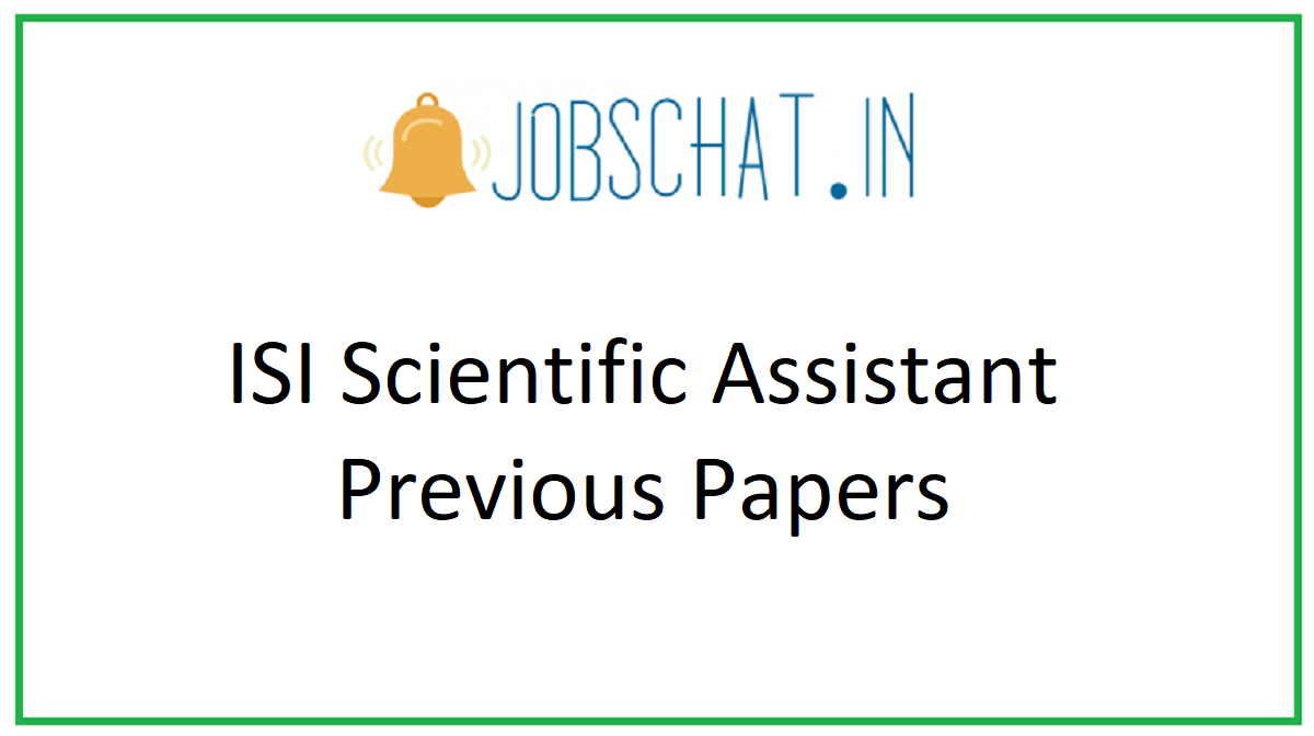 ISI Scientific Assistant Previous Papers