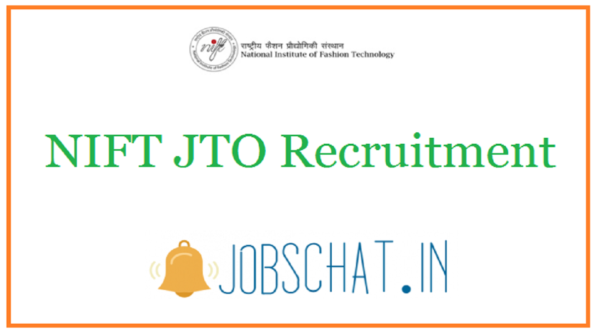 NIFT JTO Recruitment