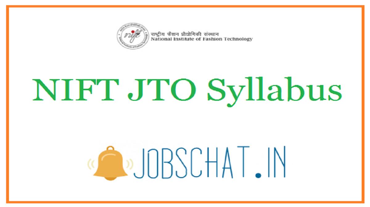NIFT JTO Syllabus