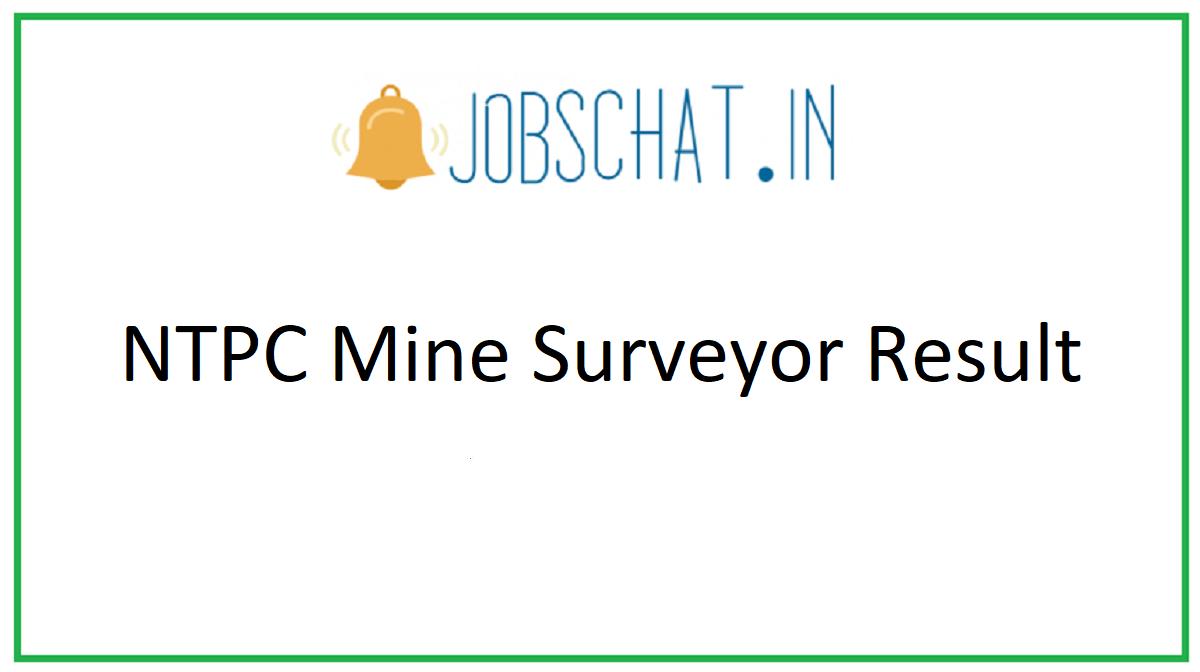 NTPC Mine Surveyor Result