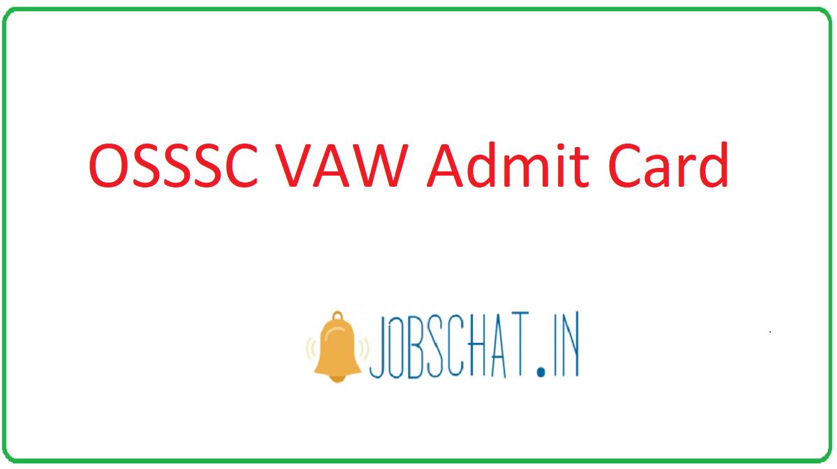 OSSSC VAW Admit Card