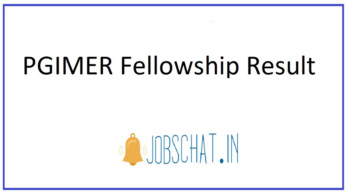 PGIMER Fellowship Result