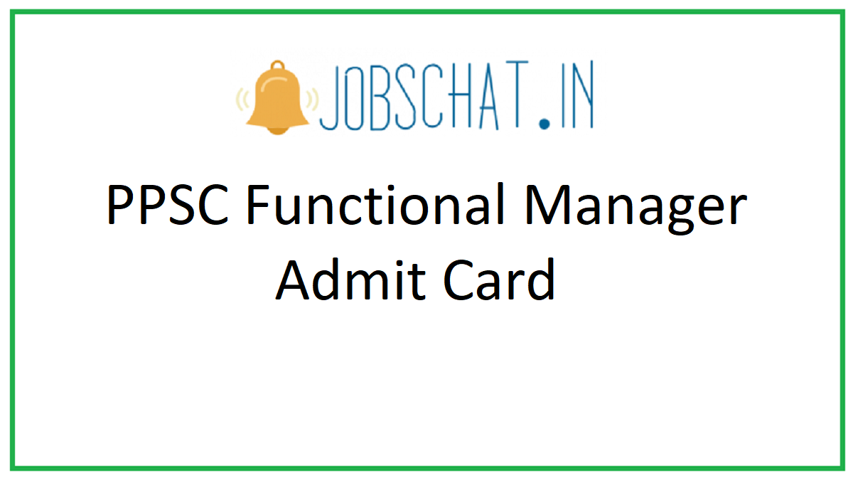 PPSC Functional Manager Admit Card
