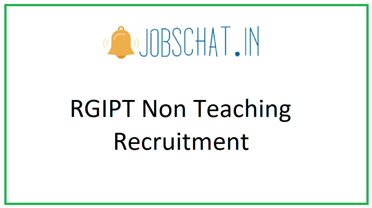 RGIPT Non Teaching Recruitment