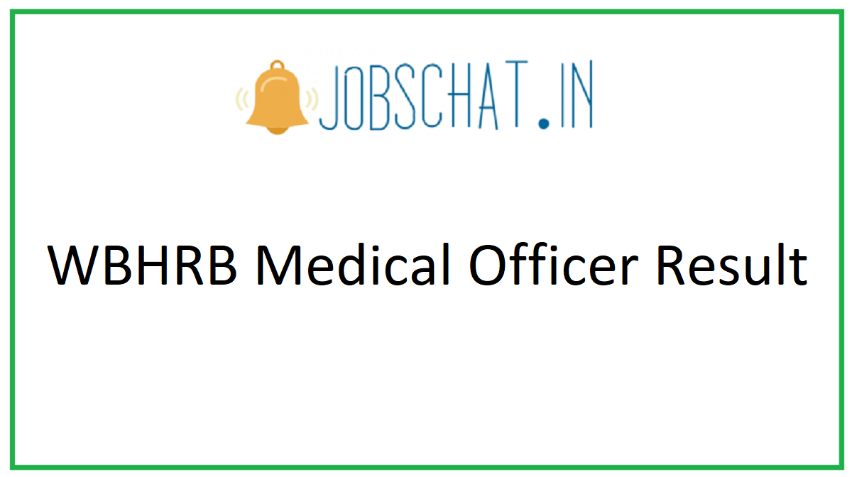 WBHRB Medical Officer Result