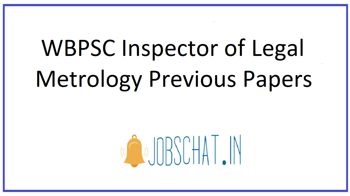 WBPSC Inspector of Legal Metrology Previous Papers