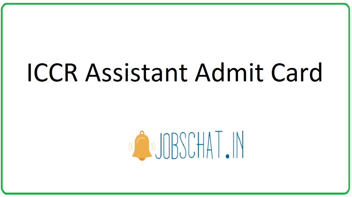 ICCR Assistant Admit Card