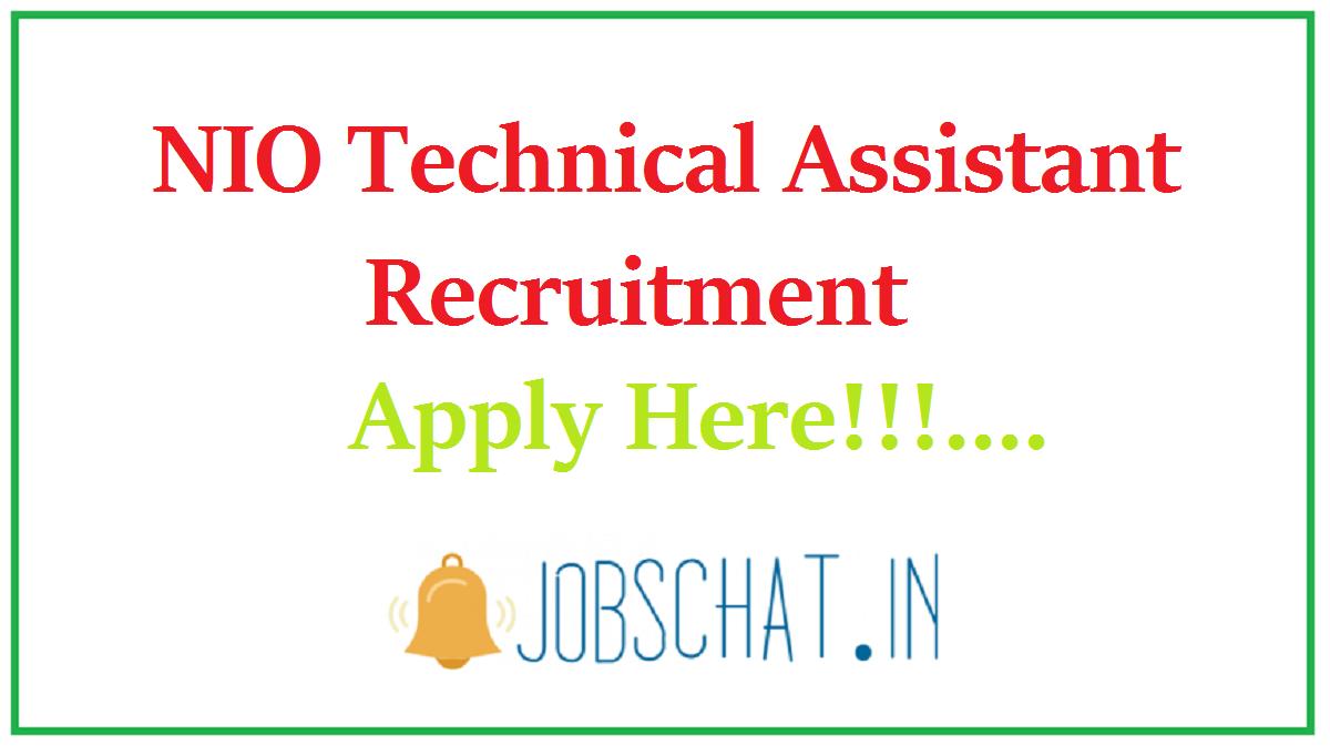 NIO Technical Assistant Recruitment