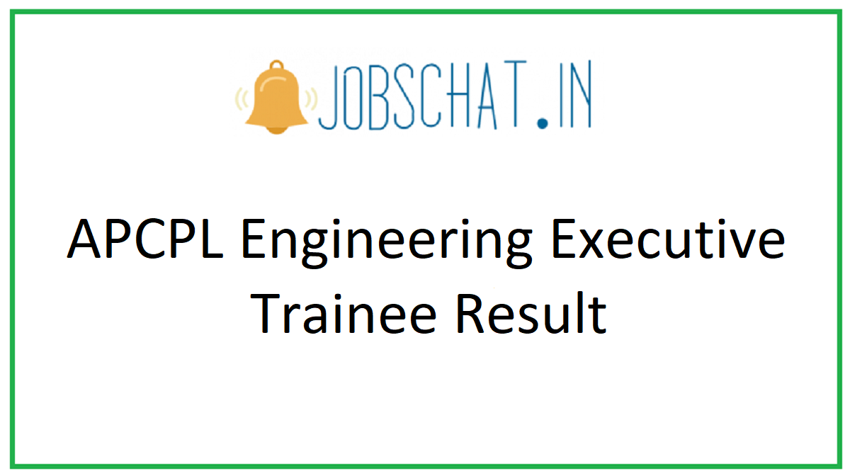 APCPL Engineering Executive Trainee Result