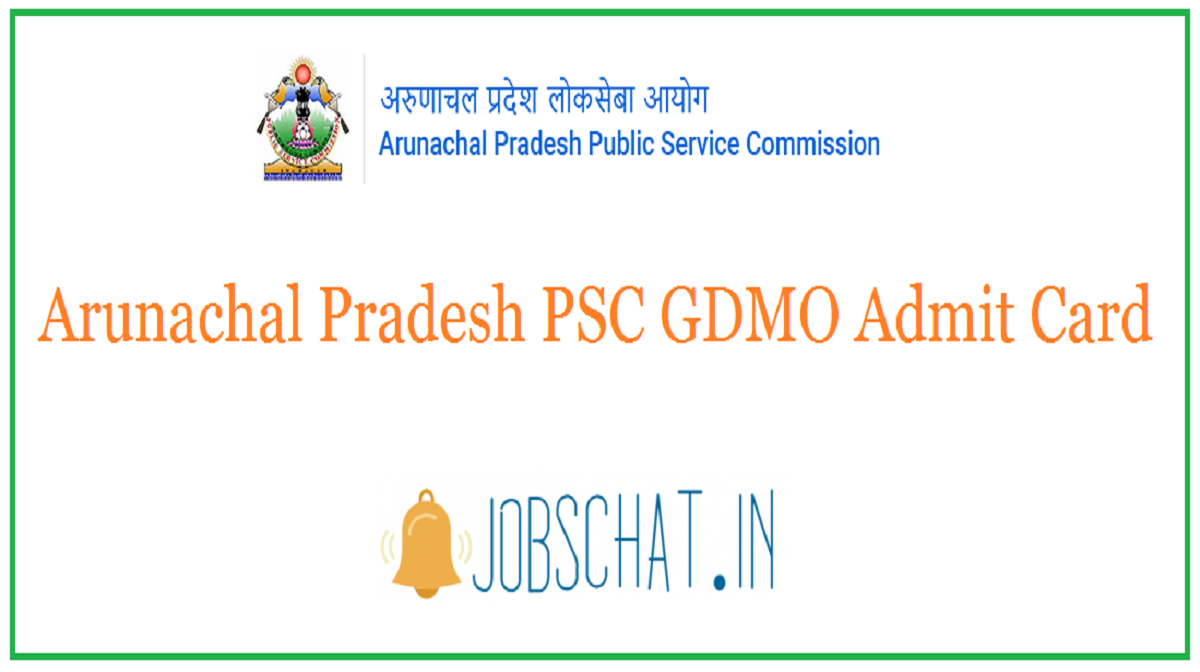 Arunachal Pradesh PSC GDMO Admit Card