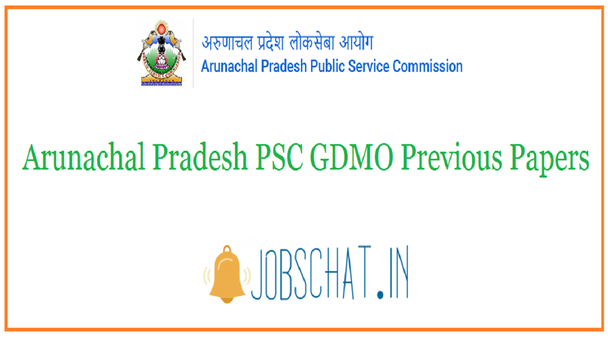 Arunachal Pradesh PSC GDMO Previous Papers
