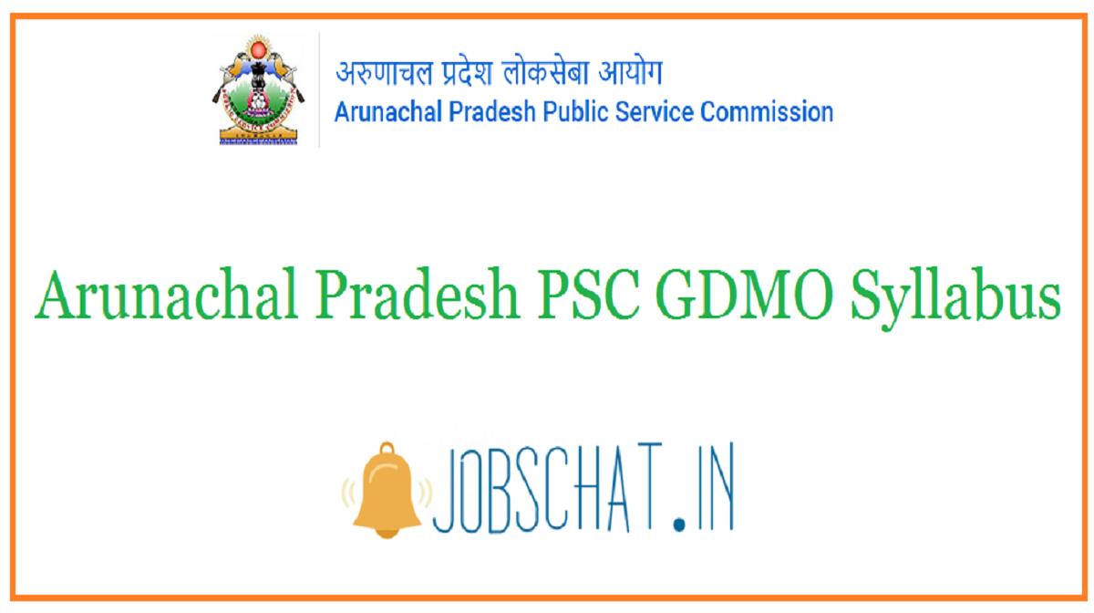 Arunachal Pradesh PSC GDMO Syllabus