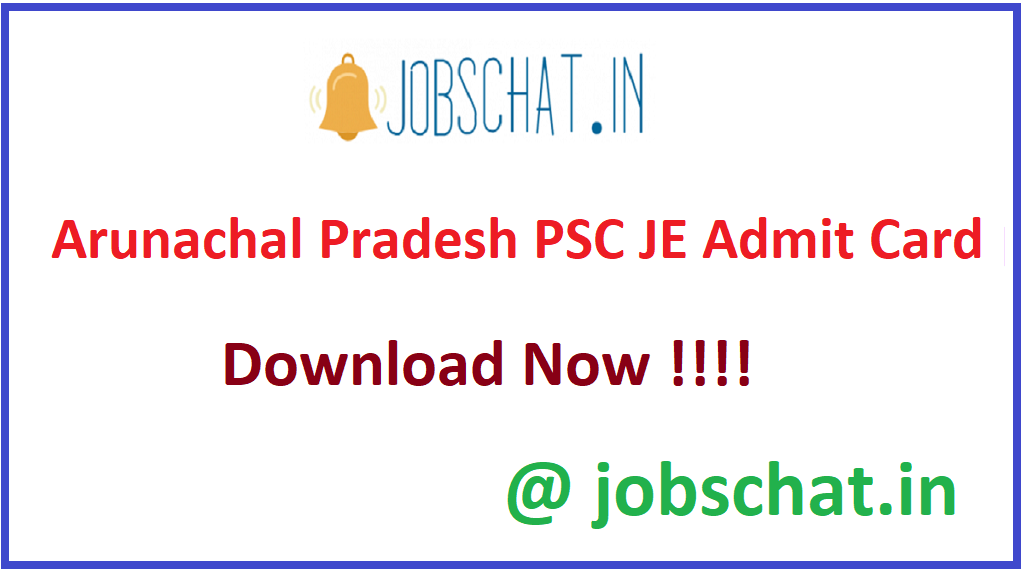 Arunachal Pradesh PSC JE Admit Card