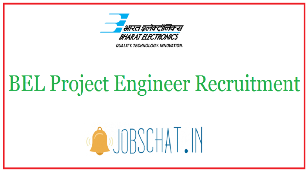 BEL Project Engineer Recruitment