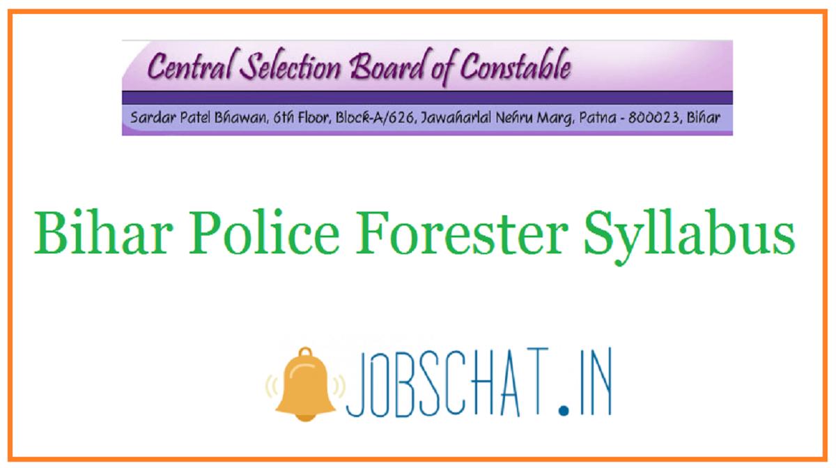 Bihar Police Forester Syllabus
