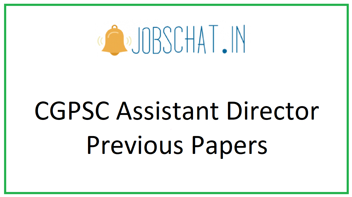 CGPSC Assistant Director Previous Papers