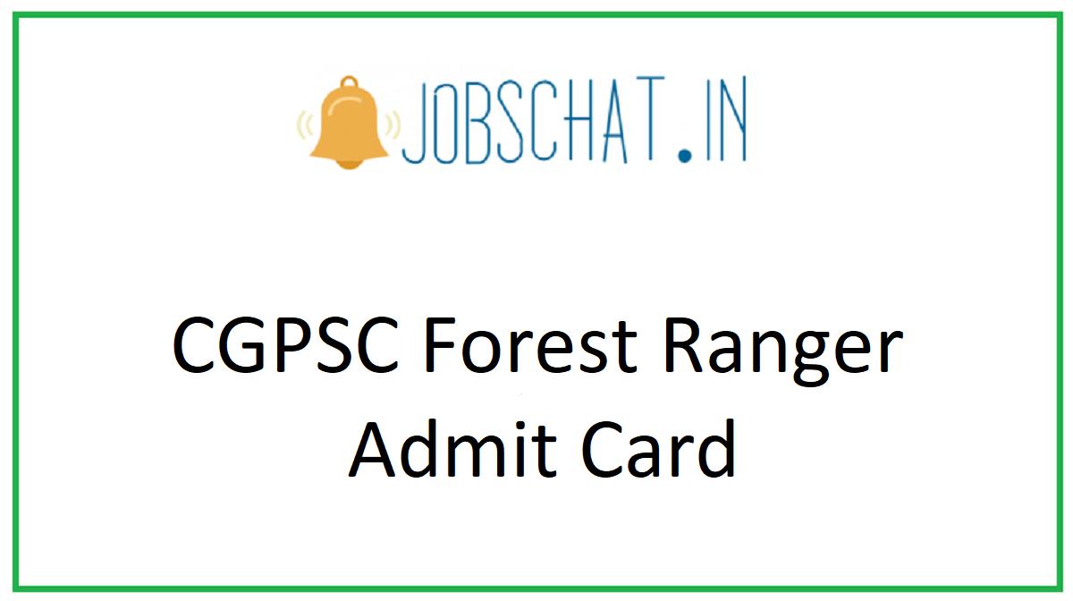 CGPSC Forest Ranger Admit Card