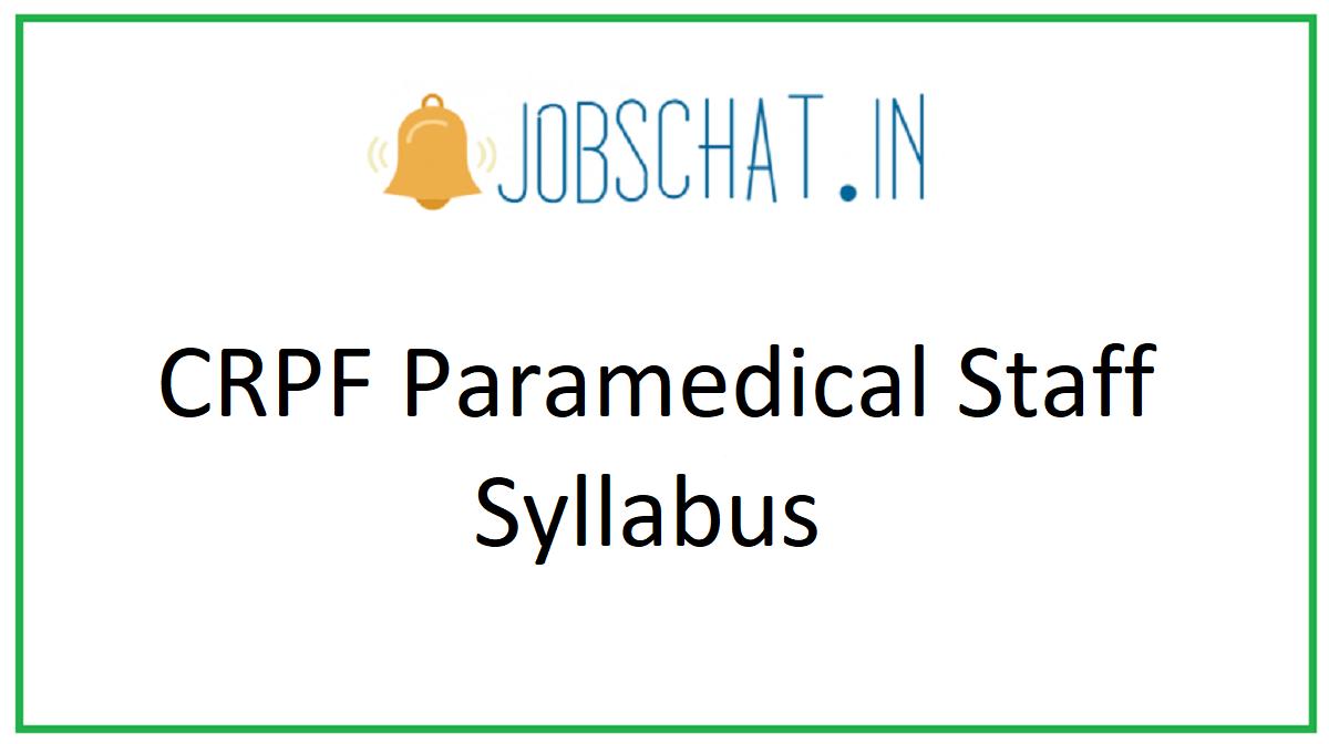 CRPF Paramedical Staff Syllabus