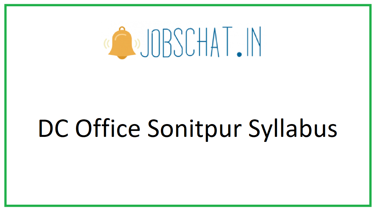 DC Office Sonitpur Syllabus
