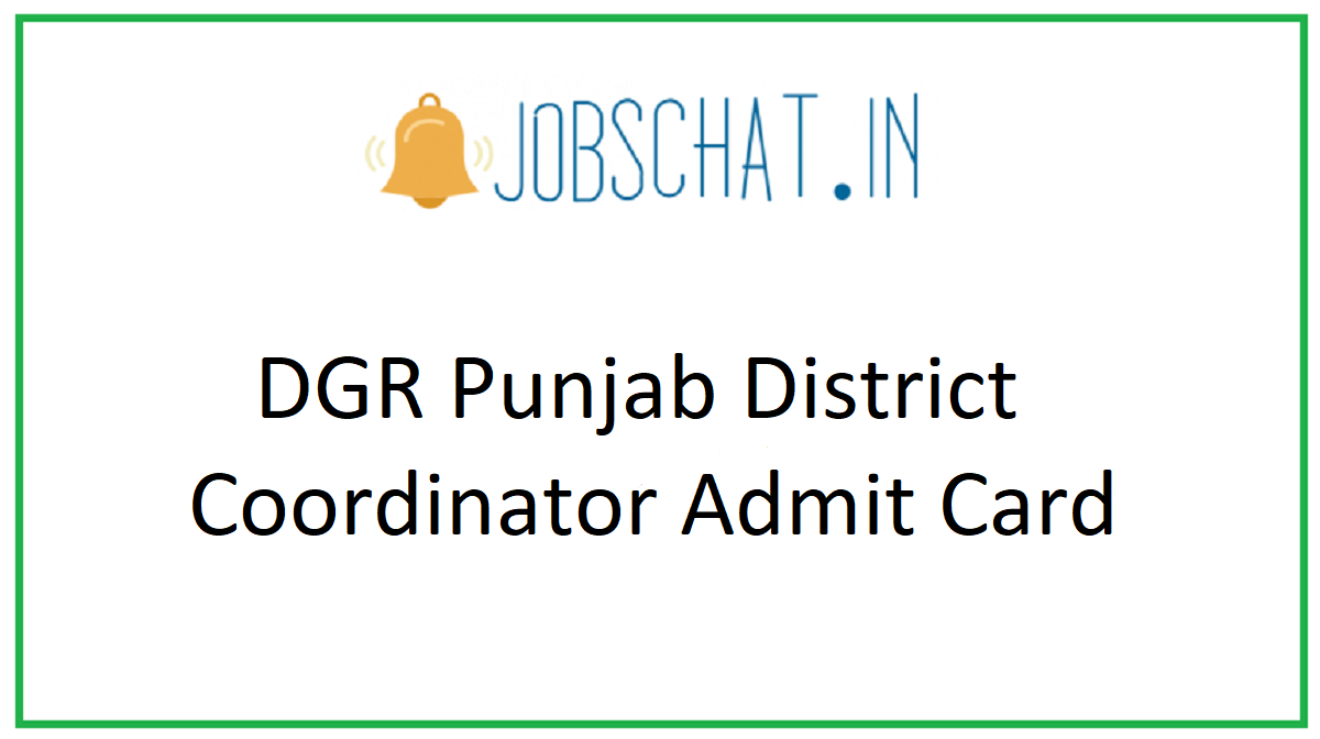 DGR Punjab District Coordinator Admit Card