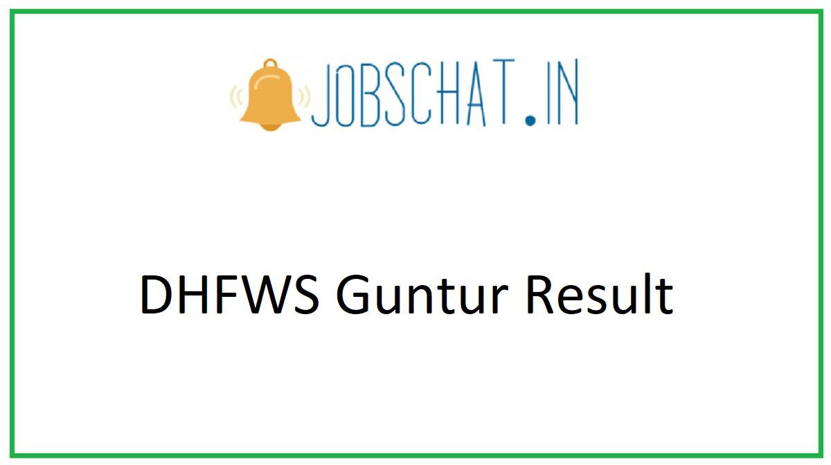 DHFWS Guntur Result