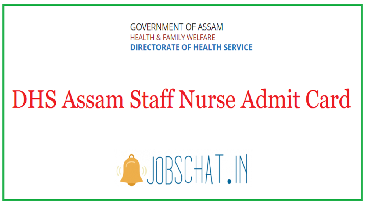 DHS Assam Staff Nurse Admit Card
